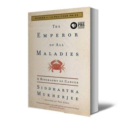 The Emperor of All Maladies - Recommended Reading