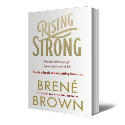 Rising Strong - Recommended Reading