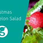 Christmas Watermelon Salad