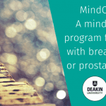 MindOnLine: A mindfulness program for people with breast, bowel or prostate cancer